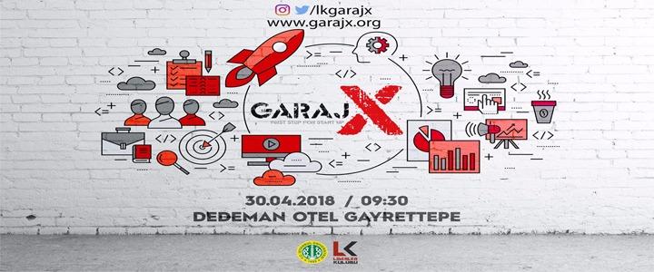 İstanbul Üniversitesinin en büyük girişimcilik etkinliği olan GarajX, 30 Nisan Pazartesi günü Dedeman Otel/Gayrettepe'de gerçekleşecek.